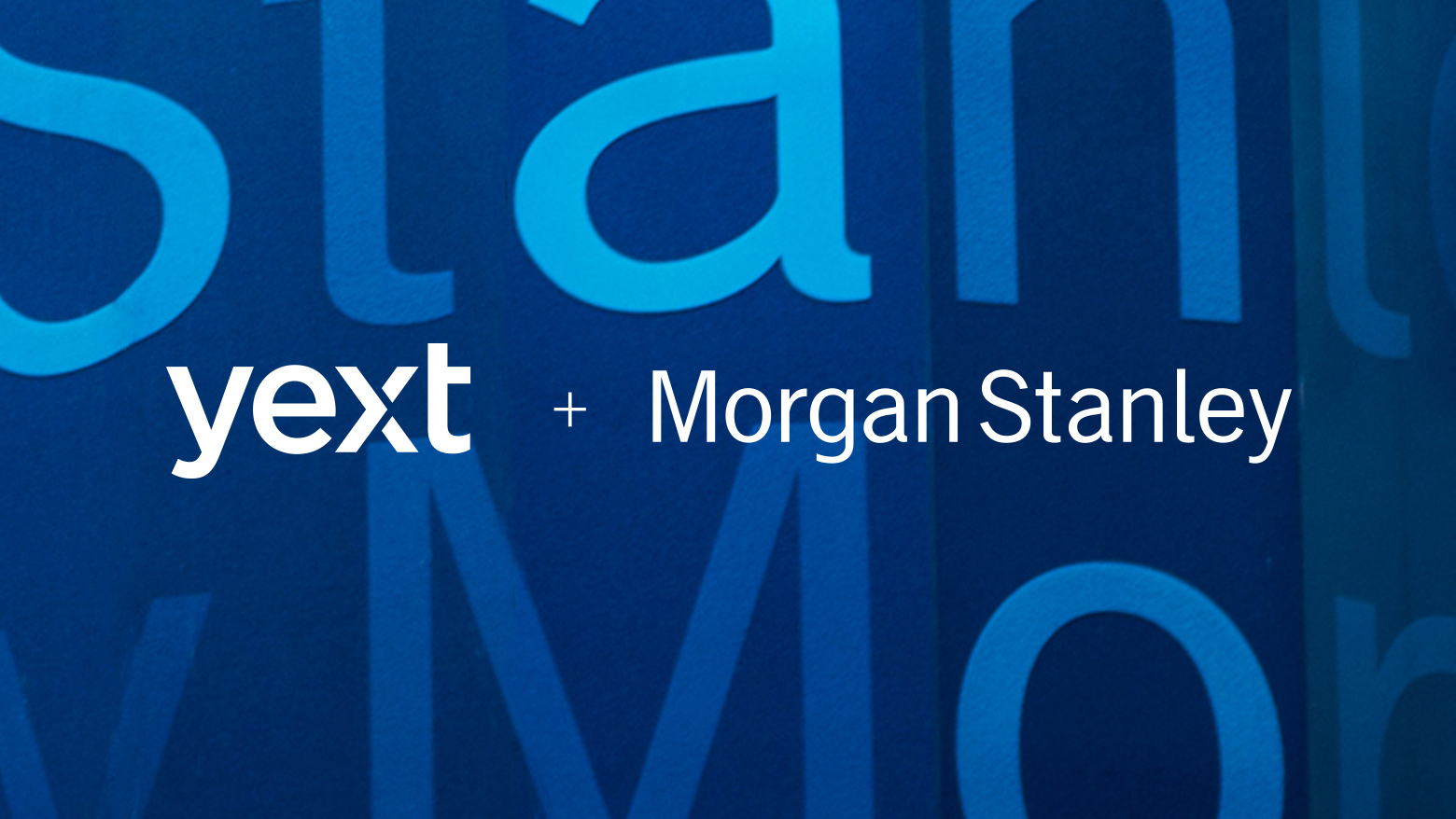 Morgan Stanley Chooses Yext Brain to Manage Financial Advisors